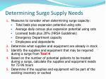 determining surge supply needs