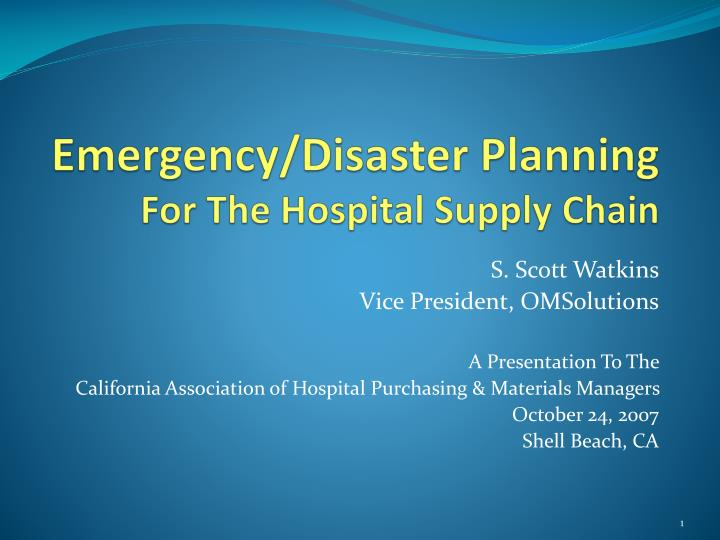emergency disaster planning for the hospital supply chain