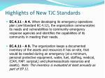 highlights of new tjc standards