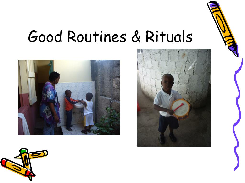 Good Routines & Rituals