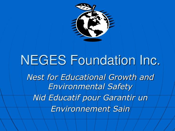 Neges foundation inc