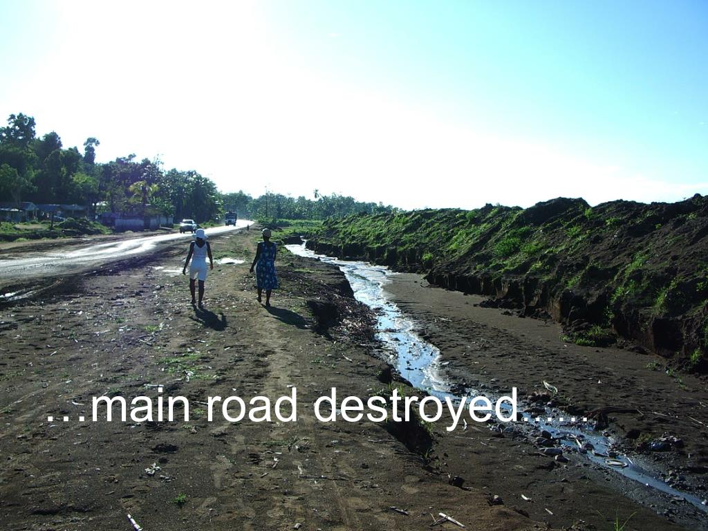 …main road destroyed
