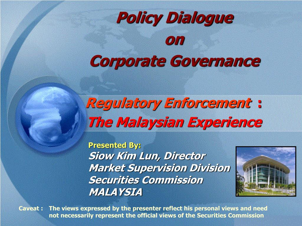 policy dialogue on corporate governance regulatory enforcement the malaysian experience l.