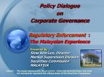 policy dialogue on corporate governance regulatory enforcement the malaysian experience