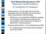 third meeting bioequivalence wg responses to recommendations re training from 3 rd conference