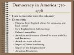 democracy in america 1750 1776