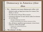 democracy in america 1760s 180029