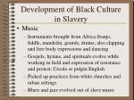 development of black culture in slavery36