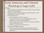 early american and colonial period up to 1492 1776