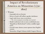 impact of revolutionary america on minorities 1750 1800
