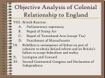 objective analysis of colonial relationship to england12