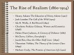 the rise of realism 1860 1914227
