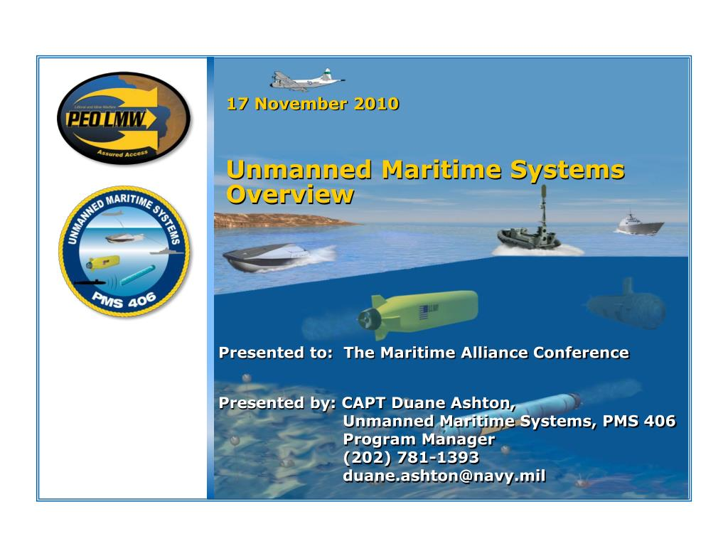 17 november 2010 unmanned maritime systems overview l.