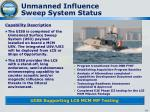 unmanned influence sweep system status