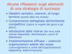 alcune riflessioni sugli elementi di una strategia di successo