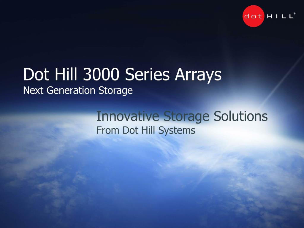 innovative storage solutions from dot hill systems l.