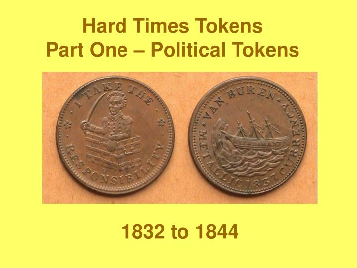 hard times tokens part one political tokens n.