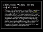 chief justice warren for the majority stated57