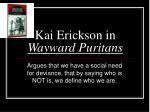 kai erickson in wayward puritans