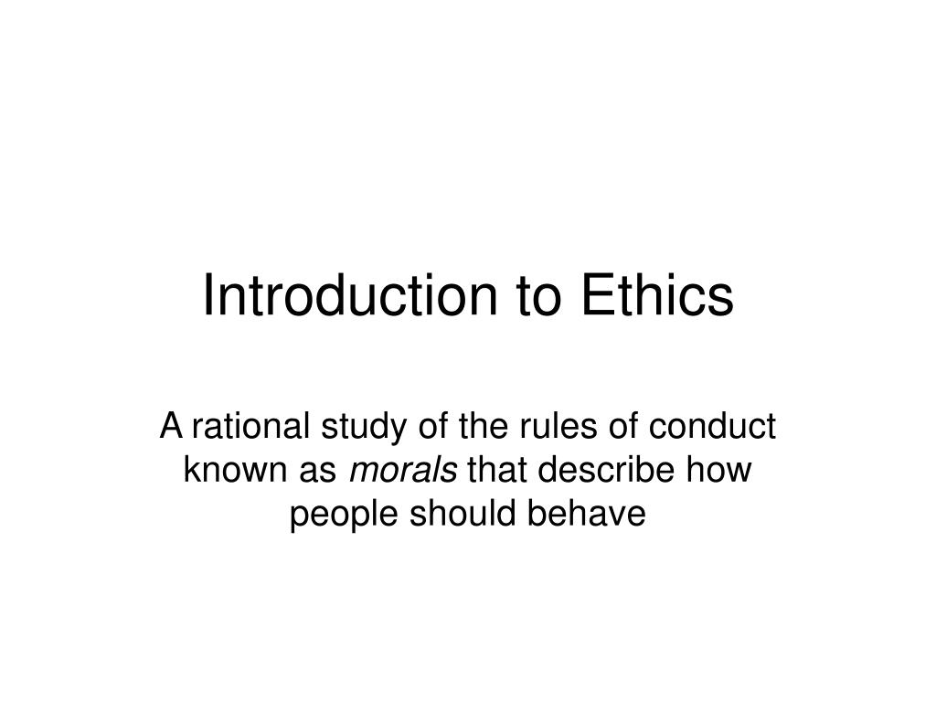 introduction to ethics l.