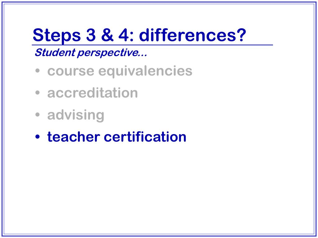 Steps 3 & 4: differences?
