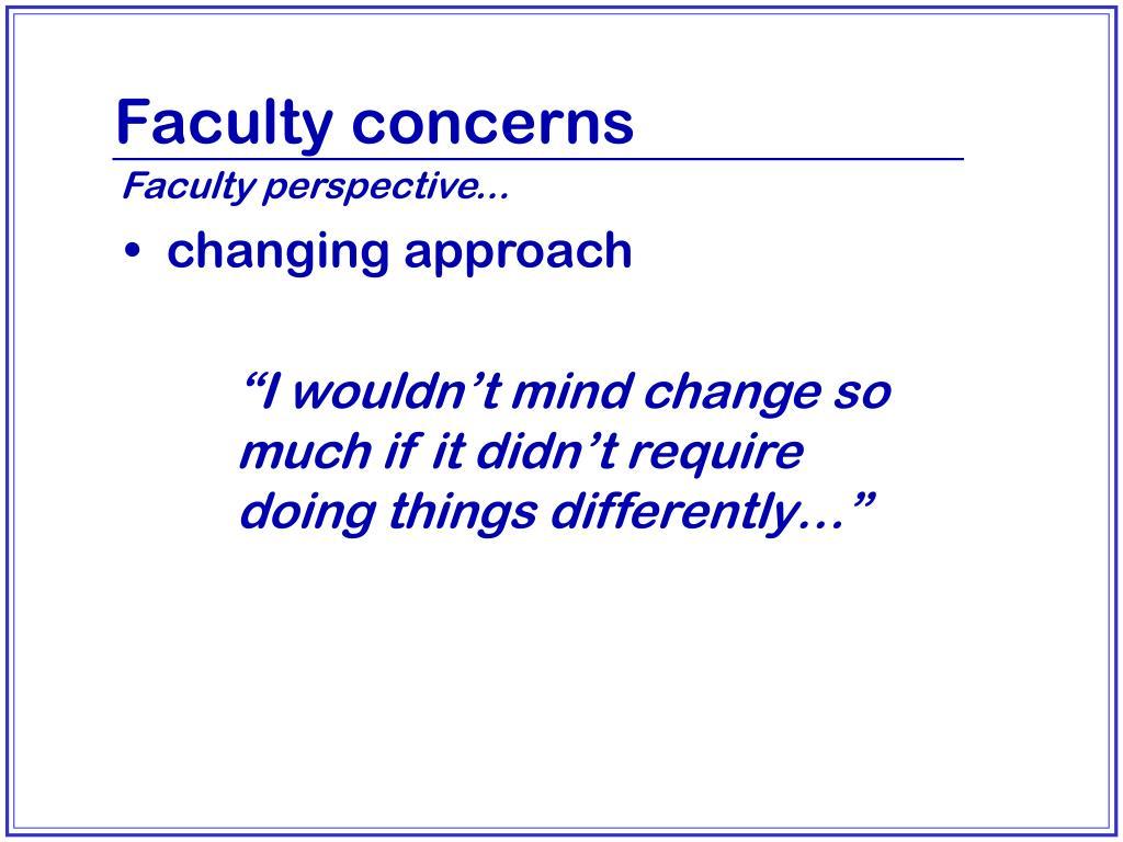 Faculty concerns