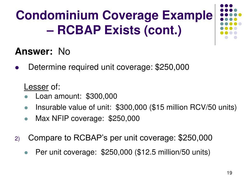 Condominium Coverage Example – RCBAP Exists (cont.)