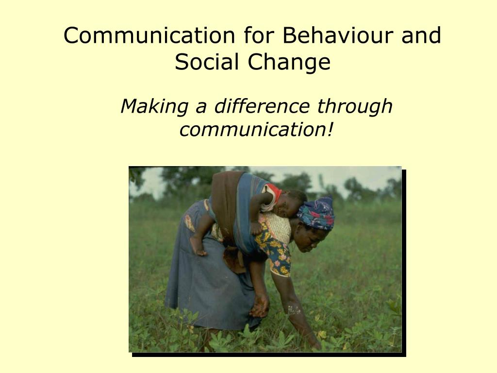 communication for behaviour and social change l.
