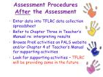 assessment procedures after the assessment