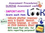 assessment procedures during assessment contd