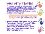 who gets tested