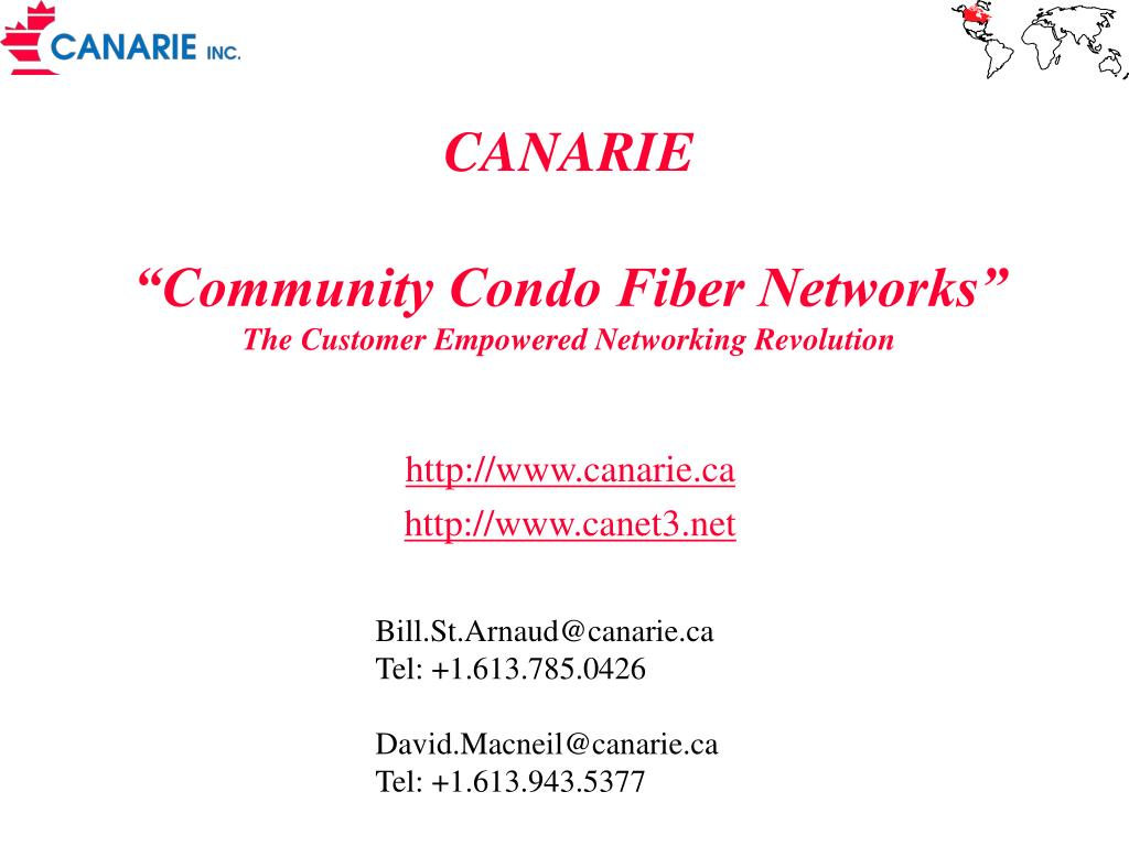 canarie community condo fiber networks the customer empowered networking revolution l.