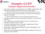 examples of cen customer empowered networks