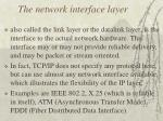 the network interface layer