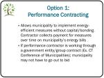 option 1 performance contracting