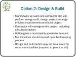 option 2 design build