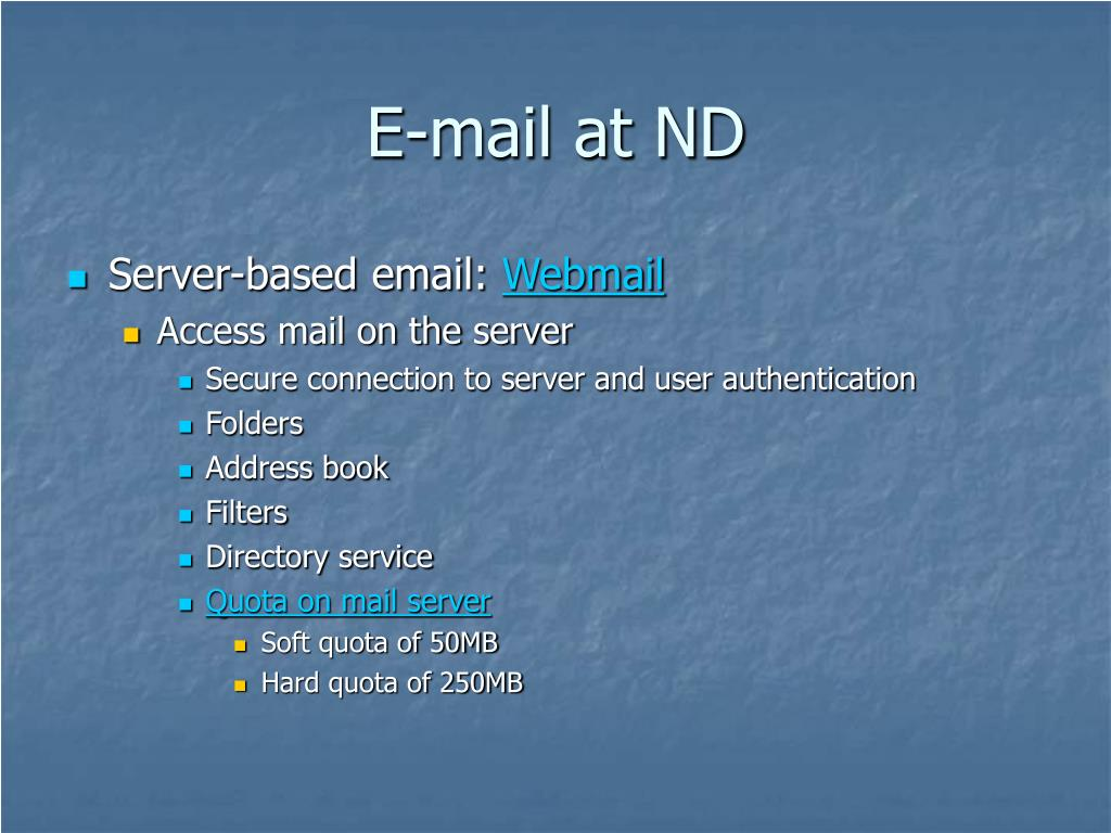 E-mail at ND