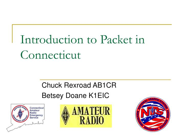 introduction to packet in connecticut n.