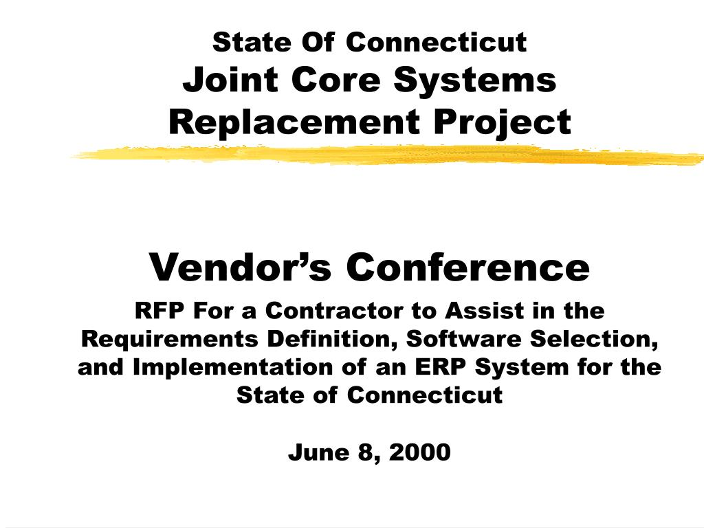 state of connecticut joint core systems replacement project l.
