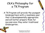 cka s philosophy for a tk program