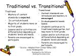 traditional vs transitional
