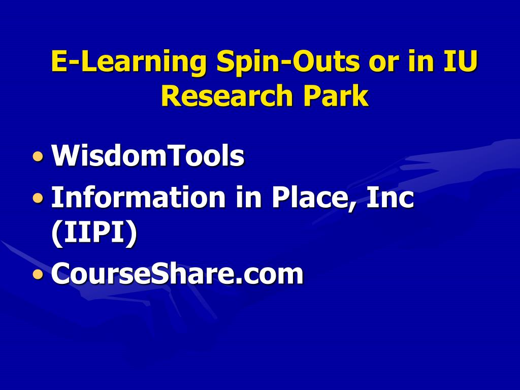 E-Learning Spin-Outs or in IU Research Park