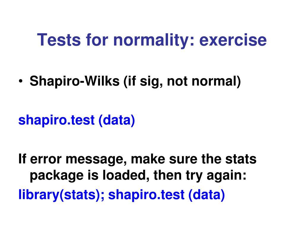 Tests for normality: exercise