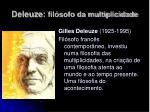 deleuze fil sofo da multiplicidade3