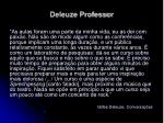 deleuze professor9