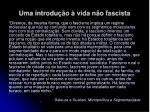 uma introdu o vida n o fascista27