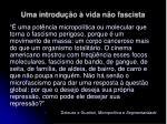 uma introdu o vida n o fascista29