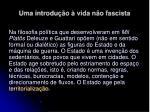 uma introdu o vida n o fascista30