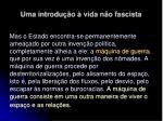 uma introdu o vida n o fascista31
