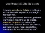 uma introdu o vida n o fascista33